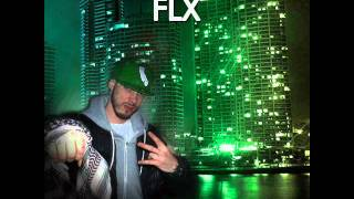FLX, Dabz & FKC - L'addition (2011 Green City Lights)