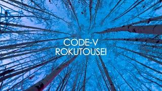 【CODE-V】3月22日発売「CODE-V BEST〜ROKUTOUSEI〜」