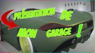 GTA5  ONLINE PRÉSENTATION DE MON GARAGE DE LUXE !!