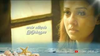 ❤என் விரல் இடுக்குல உன் விரல் கெடக்கணும்❤|whatsapp status|tamil|hd|lyrics
