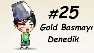 Bombom Kupon Çekmeden 60 Level Olma #25 Ölümcül Gold Taktiği :(