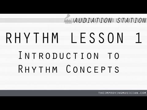 Rhythm - Lesson 1: Intro to Rhythm Concepts
