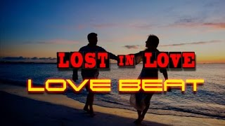Love Beat - Lost in Love (2014 Harp instrumental w/Strings)