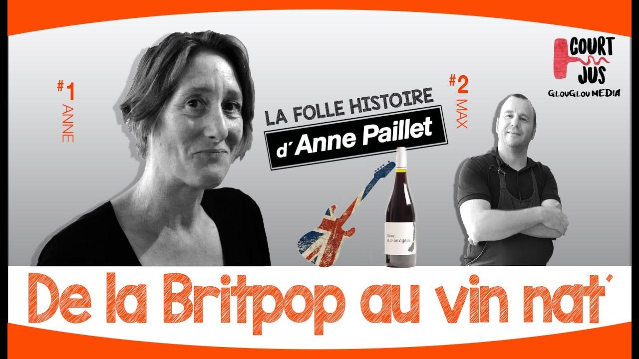 De la Britpop au vin nat' : la folle histoire d'Anne Paillet
