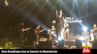 Ishare tere Guru Randhawa live concert at Manchester