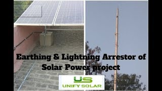 Earthing & Lightning Arrestor of Solar PV Power project