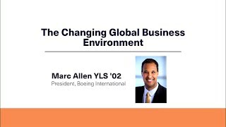 Boeing International President Marc Allen Discusses the Global Business Environment