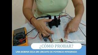 ▶ [Probar una BOBINA] sin CIRCUITO de potencia -😂 Más FÁCIL IMPOSIBLE