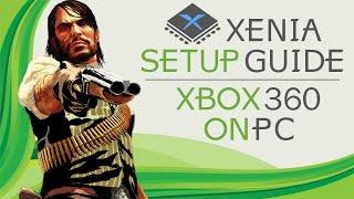 xenia -  Xbox 360 Emulator Full Set-up Guide  How to Get Games from your Xbox  Controller set up