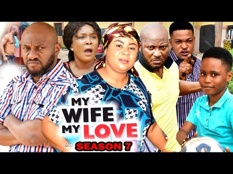 Download MY WIFE MY LOVE SEASON 7