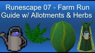 Runescape 07 - Farm Run Guide w/ Allotments & Herbs