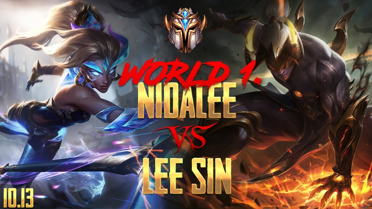 World#1 Nidalee vs TR#5 Lee Sin Challenger elo  | Game Play #6