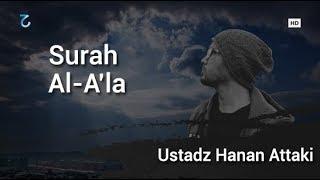 Download Surah Al A'la Merdu Ustadz Hanan Attaki