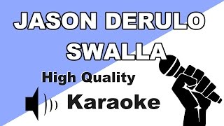 🔴🎤Swalla - Jason Derulo - Instrumental/Karaoke Universe HD mit Songtext🎤🔴