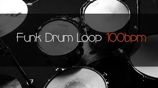 FUNK Drum Loop Practice Tool 100bpm