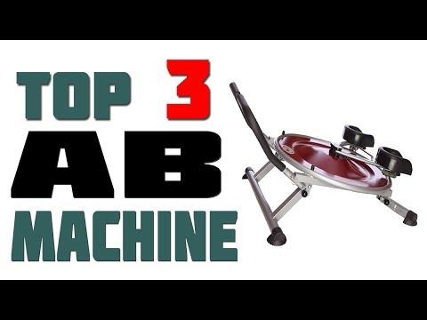 Top 3 Best Ab Machine 2019