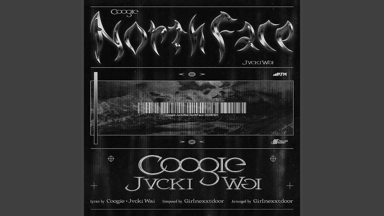 쿠기 (Coogie) - North Face (Feat. Jvcki Wai(재키와이))