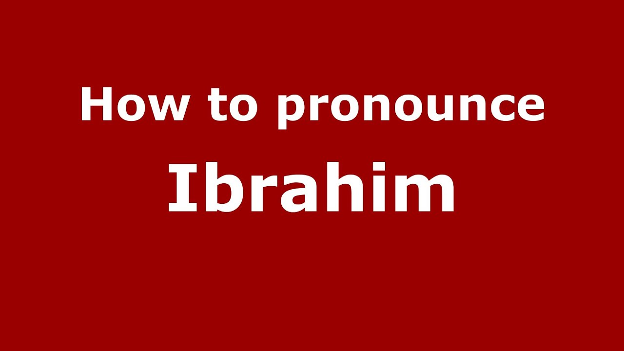 How to pronounce Ibrahim (Brazilian Portuguese/Brazil) - PronounceNames com