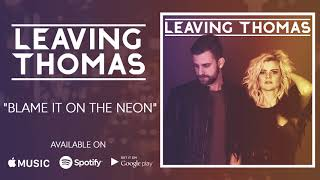 "Download ""Blame it on the Neon"" 