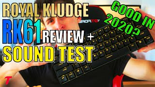 Royal Kludge RK61 Keyboard Review + Sound Test/Typing Test- Good in 2020? - Brown Switch Mechanical