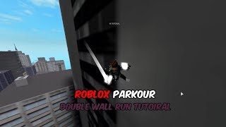 Roblox Parkour - Double Wall Run Tutorial