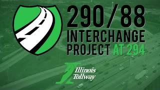 Gambar cover I-290/I-88 Interchange Project at I-294