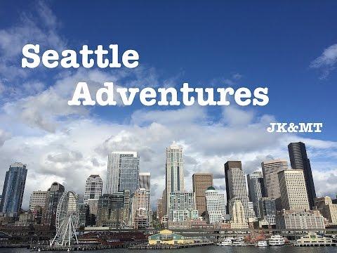 Seattle Adventures! JK&MT