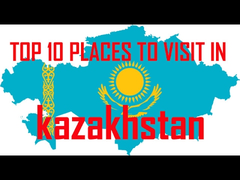 Top 10 Place to Visit in kazakhstan | Kazakhstan Tourist Att