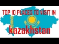 Beautiful Places Of Kazakhstan