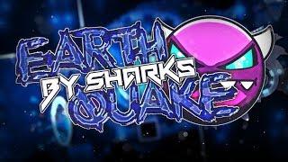 (Medium Demon) Earthquake By Sharks