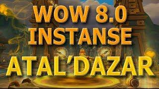 WOW | Обзор нового инста Аталь'Дазар (Atal'Dazar Zone)