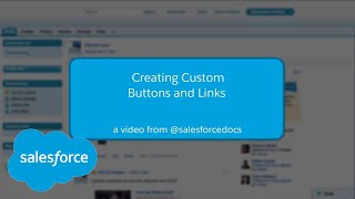 Creating Custom Links and Buttons (Salesforce Classic)