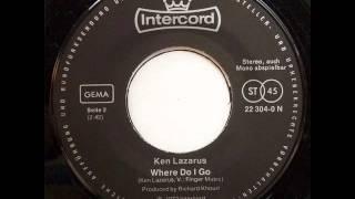 Where Do I Go, Ken Lazarus (Intercord Label Version)