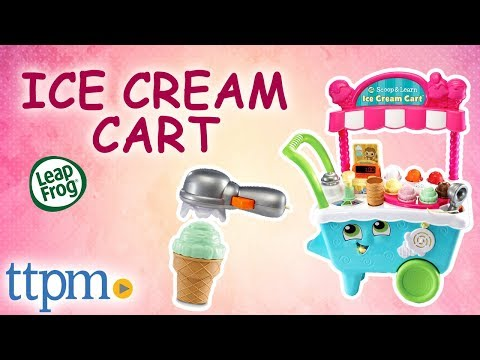 Scoop & Learn Ice Cream Cart [REVIEW] | LeapFrog Toys & Games