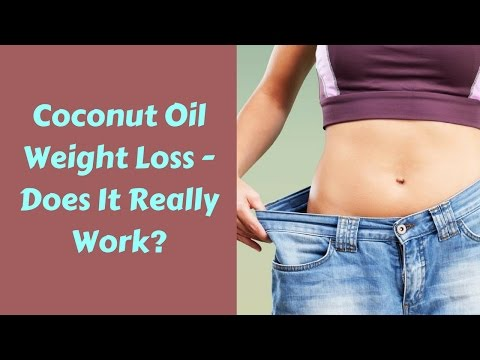 Coconut Oil Weight Loss – Does It Really Work?