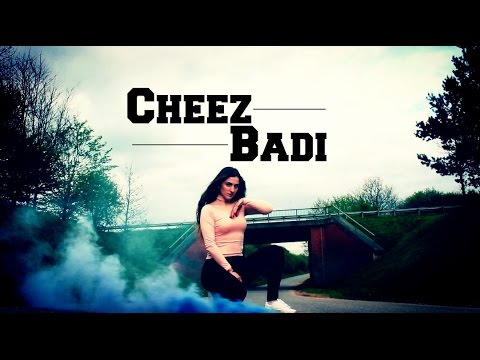 Dance on: Cheez Badi