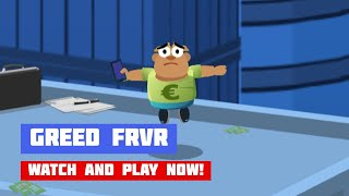 Greed FRVR · Game · Gameplay