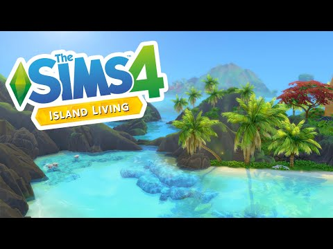 First Look at The Sims 4: Island Living (Streamed 6/11/19)
