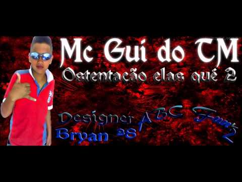 Mc Gui do Tm - Ostentção elas qué 2 Travel Video