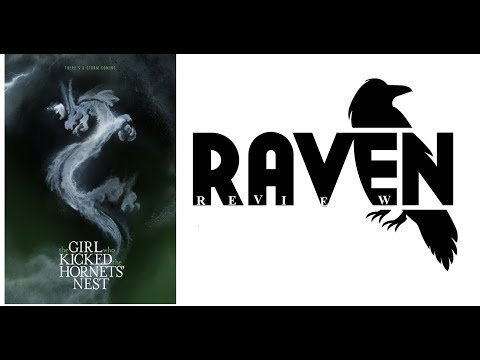 Raven Review: The Girl Who Kicked The Hornets' Nest