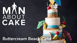 (man about) Textured Buttercream Beach Cake | Man About Cake