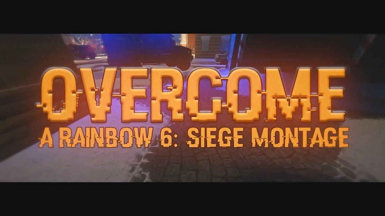 """OVERCOME"" - A Rainbow Six: Siege Montage by Billboard"
