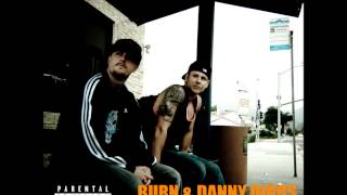 BURN & Danny Diggs - Want You To Know