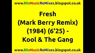 Fresh (Mark Berry Remix) - Kool & The Gang | 80s Club Mixes | 80s Club Music | 80s Dance Music