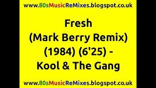 Fresh (Mark Berry Remix) - Kool & The Gang | 80s Club Mixes | 80s Club Music | 80s Dance Music