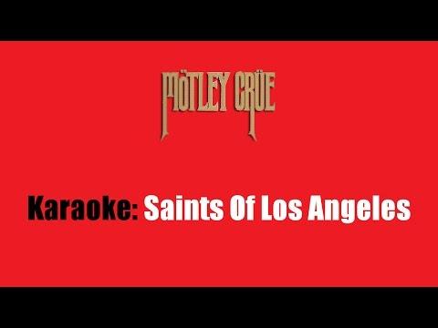 Karaoke: Mötley Crüe / Saints Of Los Angeles