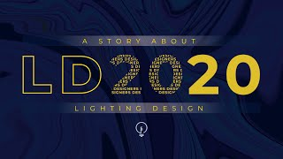 LD2020- A Story About Lighting Design
