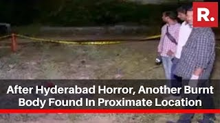 After Hyderabad Horror, Another Burnt Body Found In Proximate Location; Investigation On