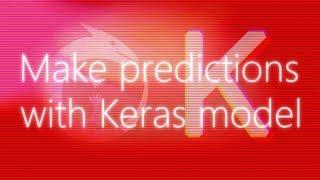 Faire des prédictions avec un réseau de neurones artificiels à l'aide de Keras