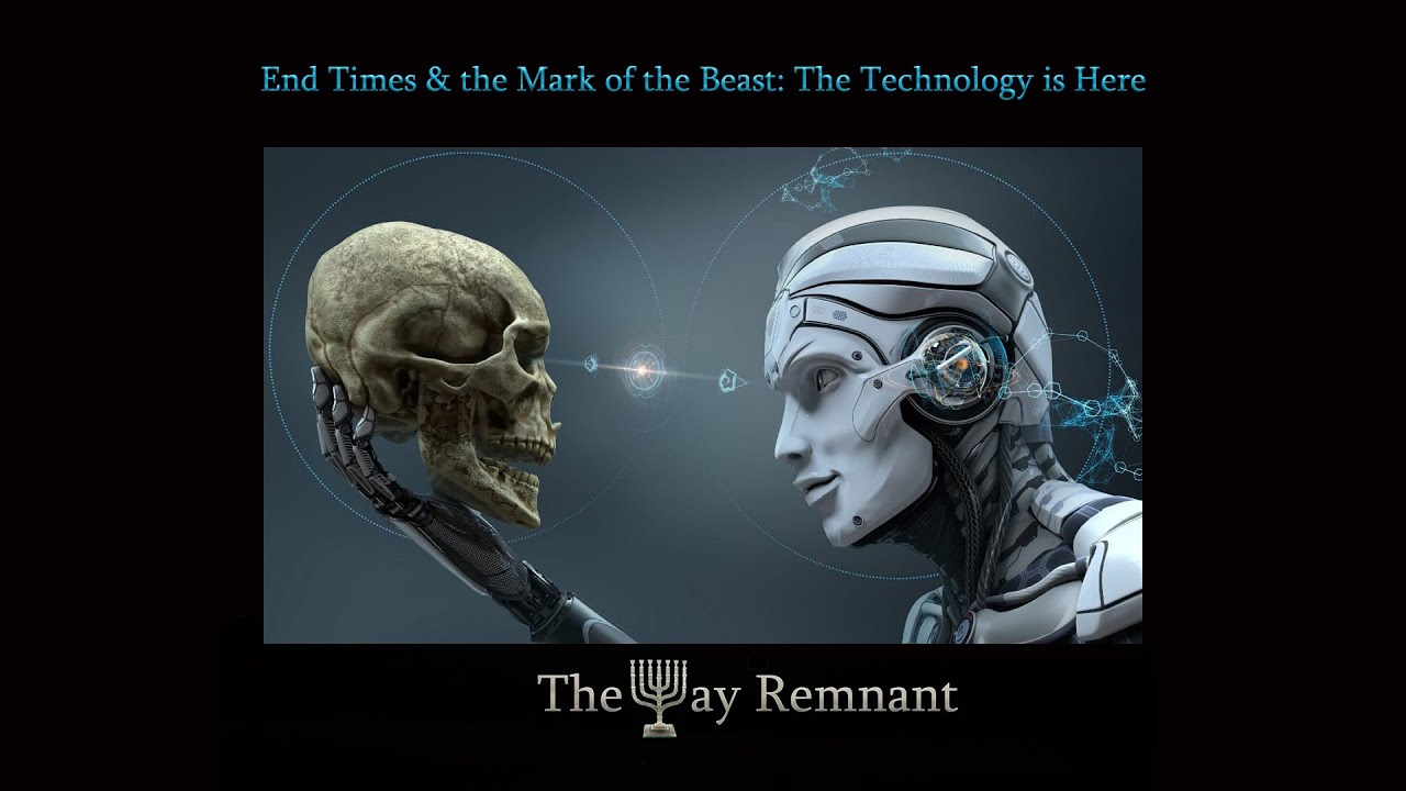 End Times & the Mark of the Beast: The Technology is Here